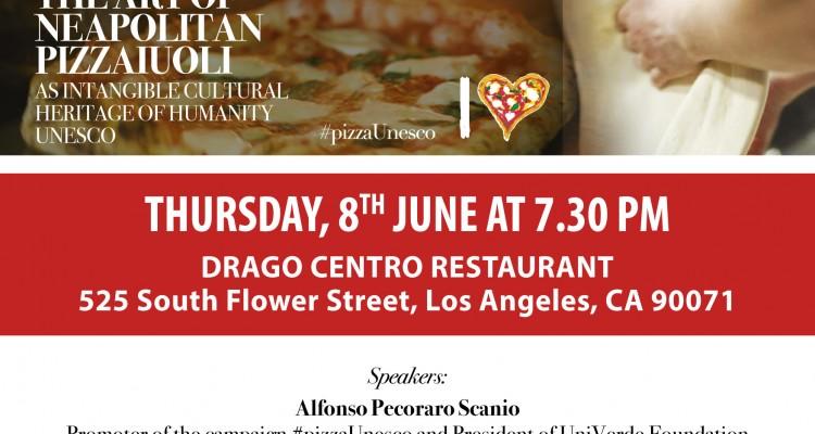 Los Angeles, 8 giugno 2017 - PizzaUnesco